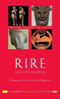 Rire avec les anciens : l'humour des Grecs et des Romains