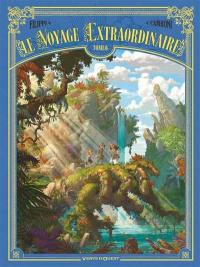 Le voyage extraordinaire. Volume 6, Le voyage extraordinaire