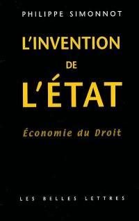 Economie du droit, L'invention de l'Etat