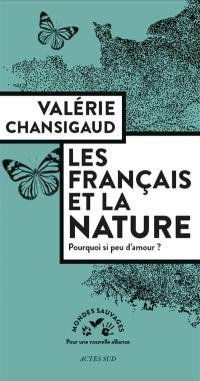 Les Français et la nature : pourquoi si peu d'amour ?
