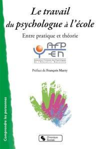 Le travail du psychologue à l'école : entre pratique et théorie