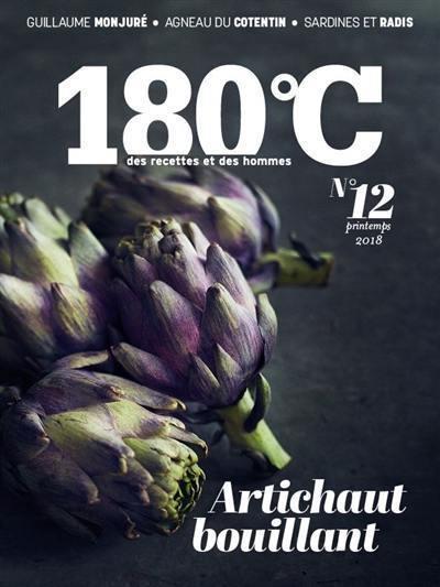180 °C : des recettes et des hommes. n° 12, Artichaut bouillant