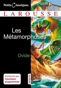 Les métamorphoses : extraits : poème mythologique