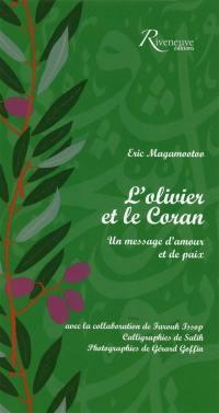 L'olivier et le Coran : un message d'amour et de paix