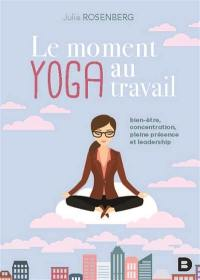 Le moment yoga au travail