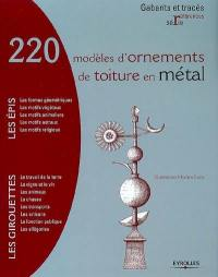 220 modèles d'ornements de toiture en métal : les épis, les girouettes