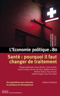 Économie politique (L'). n° 80, Santé, pourquoi il faut changer de traitement