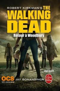 The walking dead. Volume 8, Retour à Woodbury