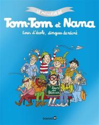 Le meilleur de Tom-Tom et Nana. Volume 2, Fous d'école, dingues de récré