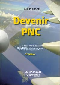 Devenir PNC