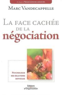 La face cachée de la négociation