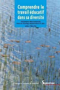 Comprendre le travail éducatif dans sa diversité