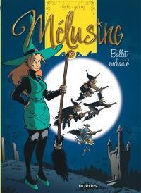 Mélusine. Volume 16, Ballet enchanté