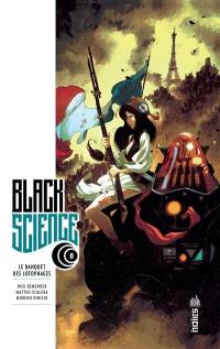 Black science. Volume 8, Le banquet des lotophages