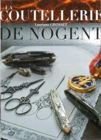 La coutellerie de Nogent