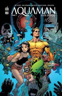 Aquaman Sub Diego. Volume 1,