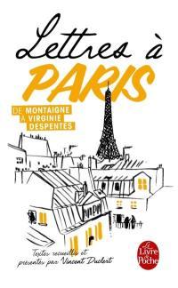 Lettres à Paris : de Montaigne à Virginie Despentes