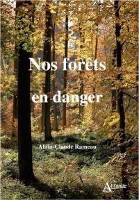 Nos forêts en danger