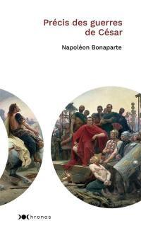 Précis des guerres de César
