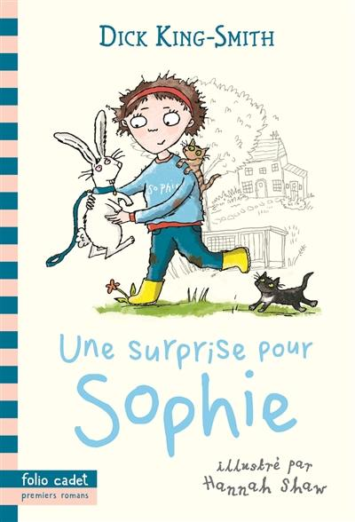 Une surprise pour Sophie