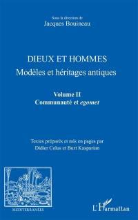 Dieux et hommes. Volume 2, Communauté et egomet