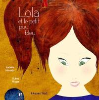 Lola et le petit pou bleu