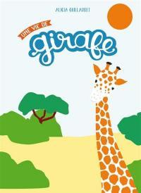Une vie de girafe