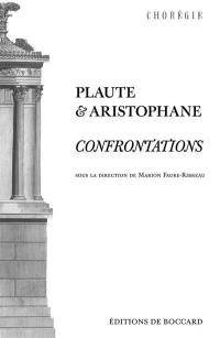 Plaute et Aristophane : confrontations