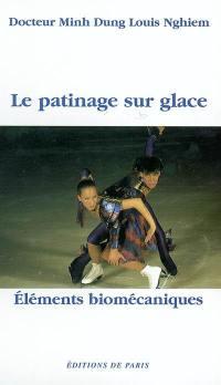 Le patinage sur glace : éléments biomécaniques