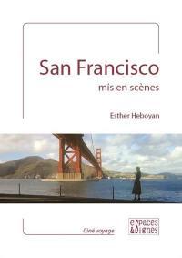 San Francisco mis en scènes