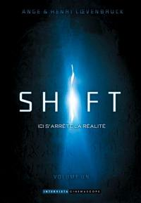 Shift. Volume 1,