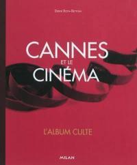 Cannes et le cinéma : l'album culte