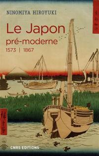 Le Japon pré-moderne : 1573-1867
