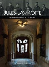 Jules Lavirotte : l'audace d'un architecte de l'Art nouveau