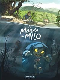Le monde de Milo. Volume 1, Le monde de Milo