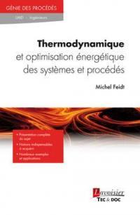 Thermodynamique et optimisation énergétique des systèmes et procédés