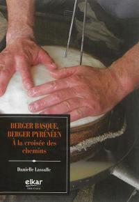 Berger basque, berger pyrénéen : à la croisée des chemins