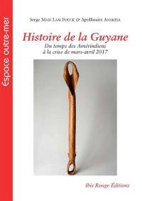 Histoire de la Guyane