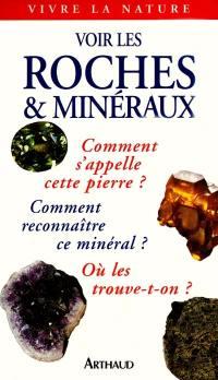 Voir les roches et minéraux