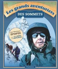 Les grands aventuriers des sommets