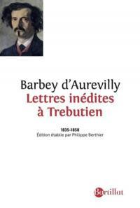 Lettres inédites à Trebutien