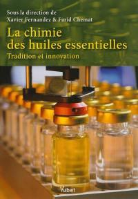 La chimie des huiles essentielles