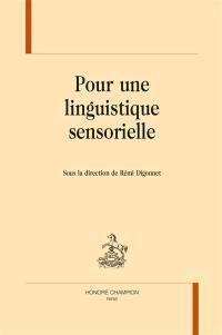 Pour une linguistique sensorielle