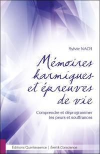 Mémoires karmiques et épreuves de vie