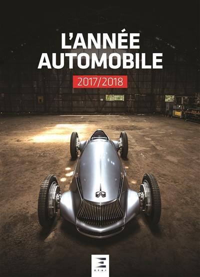 Année automobile (L') = Auto-Jahr = Automobile year. n° 65, L'année automobile 2017-2018