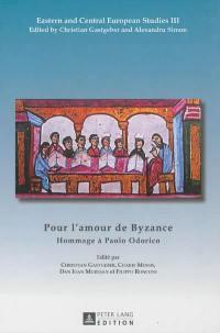 Pour l'amour de Byzance : hommage à Paolo Odorico