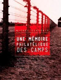 Une mémoire philatélique des camps