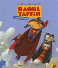 Raoul Taffin super-héros