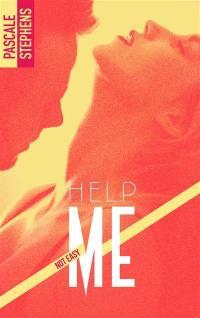 Not easy. Volume 2, Help me