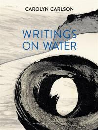 Carolyn Carlson, Writings on water : exposition, Roubaix, La Piscine-Musée d'art et d'industrie A.-Diligent, du 1er juillet au 24 septembre 2017
